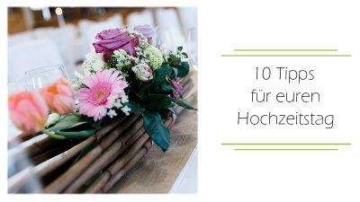 10 Tipps Hochzeitstag